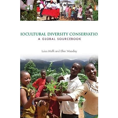 Biocultural Diversity Conservation: A Global Sourcebook, New Book (9781844079216)