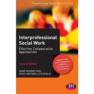 Interprofessional Social Work:: Effective Collaborative Approaches (9781844453795), New Book
