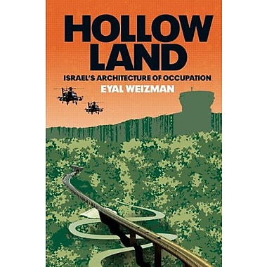 Hollow Land: Israel's Architecture of Occupation, New Book (9781844671250)