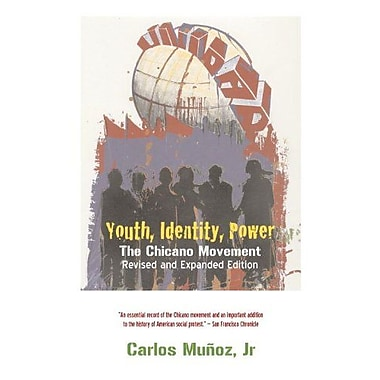 Youth, Identity, Power: The Chicano Movement, New Book (9781844671427)