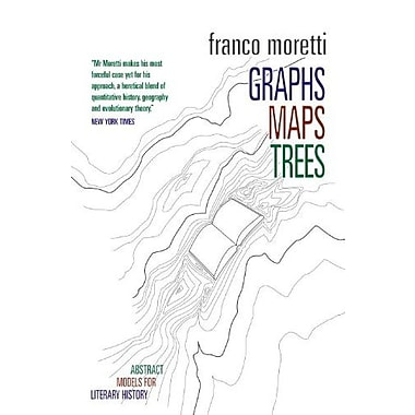 Graphs, Maps, Trees: Abstract Models for Literary History, New Book (9781844671854)