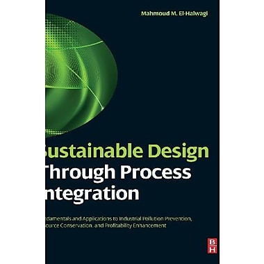 Sustainable Design Through Process Integration, Used Book
