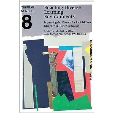 Enacting Diverse Learning Environments: Improving the Climate for Racial/Ethnic Diversity in Higher Education, Used Book