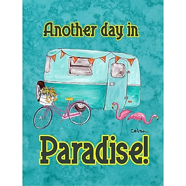 Caroline's Treasures Another Day in Paradise House Vertical Flag