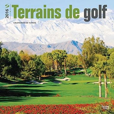 BrownTrout Publishers – Calendrier mural 2016, 12 mois, Paysages de Golf, 12 x 12 po, français
