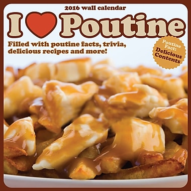 BrownTrout Publishers – Calendrier mural 2016, 12 mois, I Love Poutine, 12 x 12 po, anglais