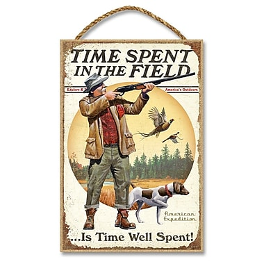 AmericanExpedition 'Time Spent in the Field is Time Well Spent' Vintage Advertisment Plaque