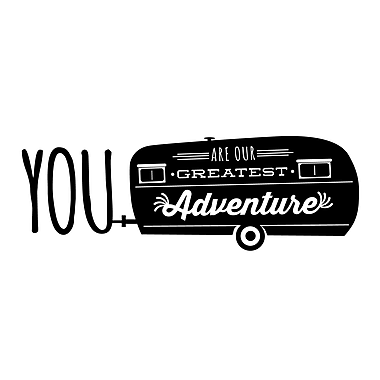 Dana Decals You Are Our Greatest Adventure Airstream Small Wall Decal