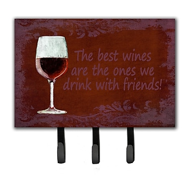 Caroline's Treasures The Best Wines Are The Ones We Drink w/ Friends Leash Holder and Key Hook