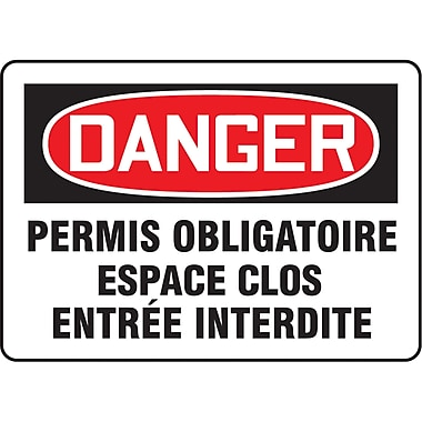 Safety Signs and Identification, Confined Space, Danger; Permis obligatoire espace clos entree interdite, SO241
