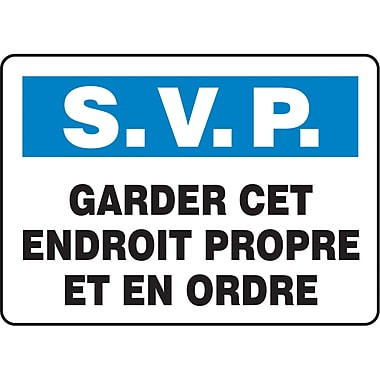 Safety Signs and Identification, Housekeeping & Hygiene, S.V.P. Garder cet Endroit Propre et en Ordre, SP764