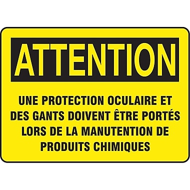 Safety Signs and Identification, Personal Protection, Attention; Une Protection Oculaire et des Gants doivent etre Porte, SO354