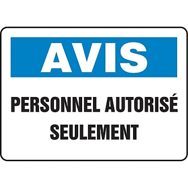 Safety Signs and Identification, Admittance & Exit, Avis; Personnel Autorise Seulement, SO196