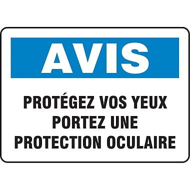 Safety Signs and Identification, Personal Protection, Avis; Protegez vos Yeux Porter Une Protection Oculaire, SO681