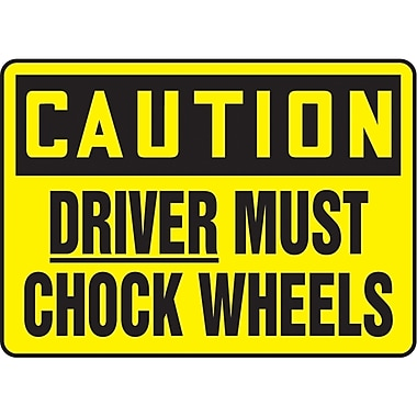 Safety Signs and Identification, Traffic Industrial, Caution; Driver Must Chock Wheels, SAT076