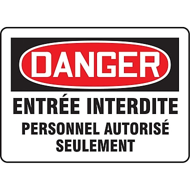 Safety Signs and Identification, Admittance & Exit, Danger; Entree Inderdite Personnel Authorise Seulement, SAZ544
