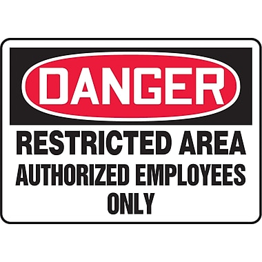 Safety Signs and Identification, Admittance & Exit , Danger; Restricted area authorized employees only, SAS618