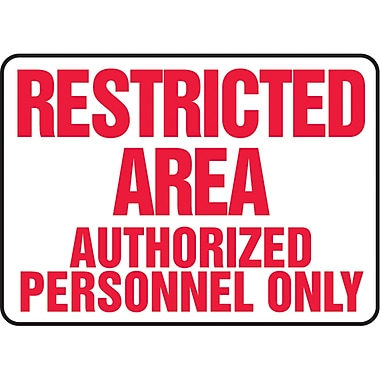 Safety Signs and Identification, Admittance & Exit , Restricted area authorized personnel only, SAS744