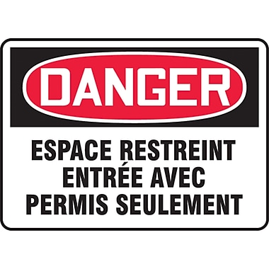 Safety Signs and Identification, Confined Space, Danger; Espace Restreint Entree Avec Permis Seulement, SO130