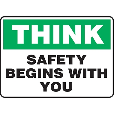 Safety Signs and Identification, Safety Incentive, Think; Safety Begins With You, SAS909