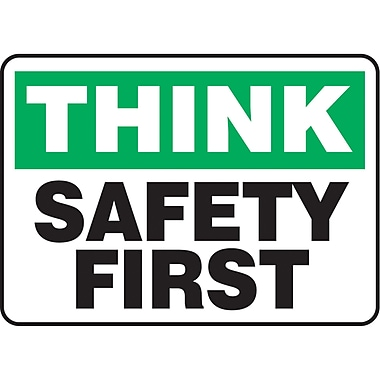 Safety Signs and Identification, Safety Incentive, Think; Safety First, SAS921