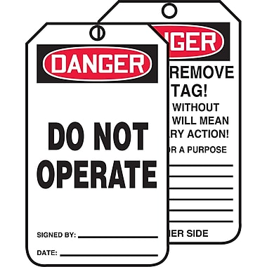 Tags By-The-Roll Safety Tags, Danger; Do not operate, SAS449, 250/Pack