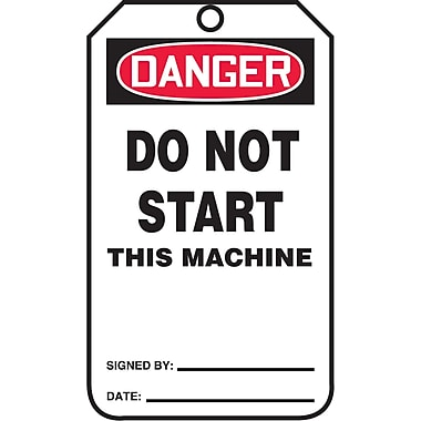 Standard Safety Tags, Danger; Do not start this machine, SAU615, 25/Pack