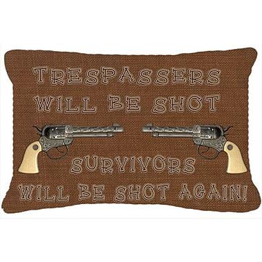 Caroline's Treasures Tresspassers Will Be Shot Indoor/Outdoor Throw Pillow