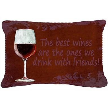 Caroline's Treasures The Best Wines Are The Ones We Drink w/ Friends Indoor/Outdoor Throw Pillow