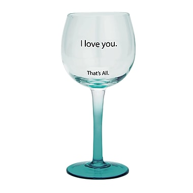 That's All. I Love You Wine Glass (Set of 2)