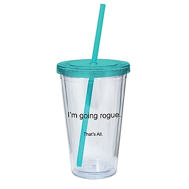 That's All. I'm Going Rogue Acrylic Tumbler