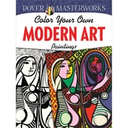 Color Your Own Modern Art Paintings Adult Coloring Book Paperback