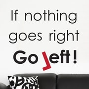 Brewster Home Fashions Euro When Nothing Goes Right Quote Wall Decal