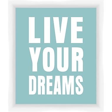 PTM Images Live Your Dreams Gicl e Framed Textual Art