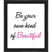 PTM Images Be Your Own Kind of Beautiful Gicl e Framed Textual Art in Pink