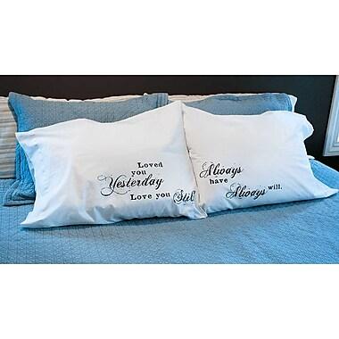 Jozie B 2 Piece Always Pillowcase Set