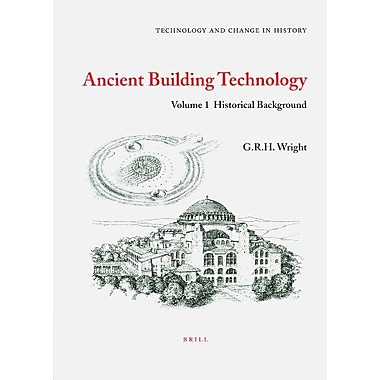 Ancient Building Technology Historical Background Technology And Change In History, New Book (9789004099692)