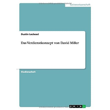 Das Verdienstkonzept Von David Miller German Edition, New Book (9783656166863)