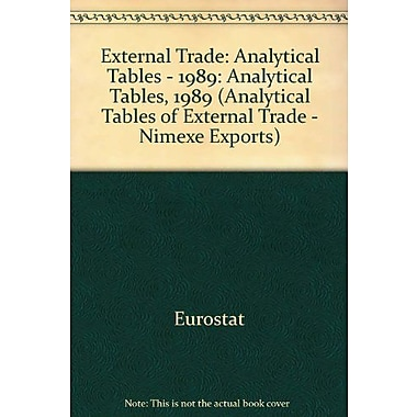 External Trade Analytical Tables 1989 Analytical Tables Of External Trade - Nimexe Exports, New Book (9789282618554)