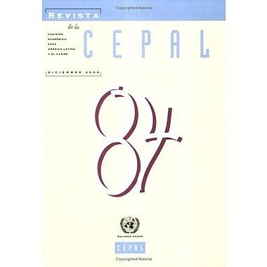 Revista De La Cepal Diciembre 2004 Spanish Edition, New Book (9789213226070)