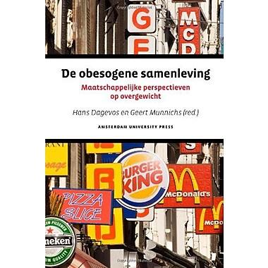 De Obesogene Samenleving Maatschappelijke Perspectieven Op Overgewicht Dutch Edition, New Book (9789053569818)