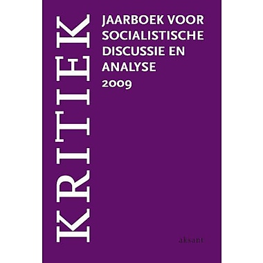 Kritiek 2009 Jaarboek Voor Socialistische Discussie En Analyse Dutch Edition, New Book (9789052603469)