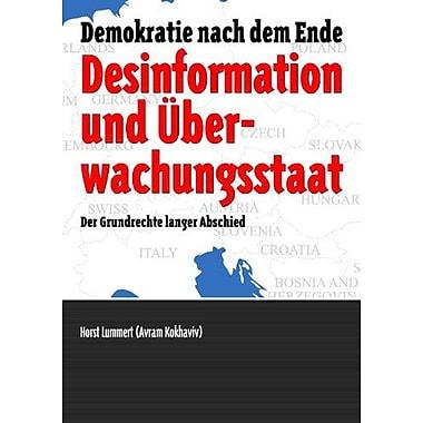Desinformation Und Atildeoeberwachungsstaat German Edition, New Book (9783842372764)