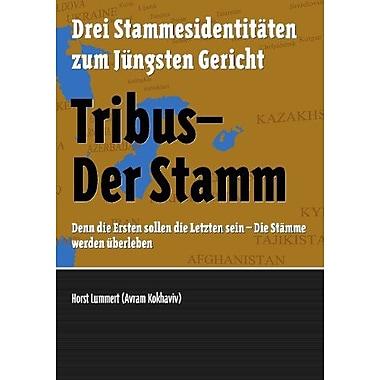 Tribus - Der Stamm German Edition, New Book (9783842356894)
