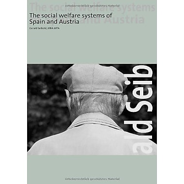 The Social Welfare Systems Of Spain And Austria, New Book (9783837072778)