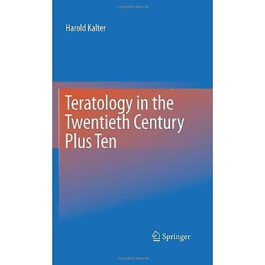 Teratology In The Twentieth Century Plus Ten, New Book (9789048188192)
