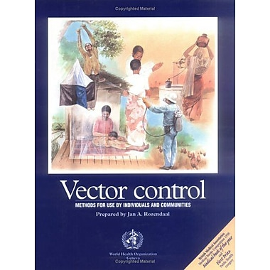 Vector Control Methods For Use By Individuals And Communities, New Book (9789241544948)