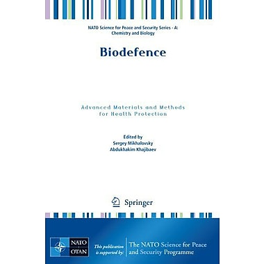 Biodefence Advanced Materials And Methods For Health Protection Nato Science For Peace And Security Se, New Book (9789400702196)