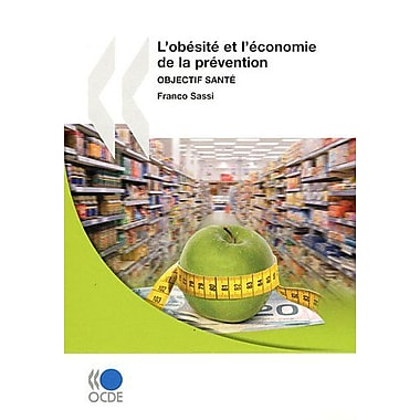 Obesite Et Economie De La Prevention Objectif Sante French Edition, New Book (9789264084872)