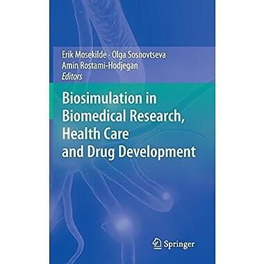Biosimulation In Biomedical Research Health Care And Drug Development, New Book (9783709104170)